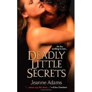 Deadly Little Secrets [Mass Market Paperback] Jeanne