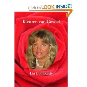 van Gevoel (Dutch Edition) (9781445237404): Lia Lombardy: Books