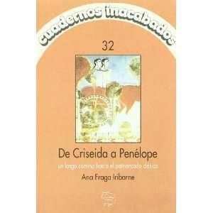De Criseida a Penelope Un largo camino hacia el patriarcado clasico