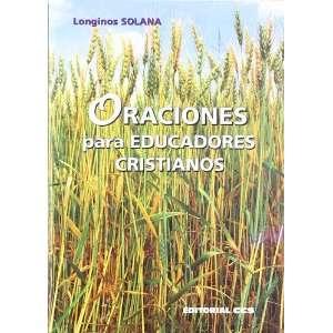 Cristianos (Spanish Edition) (9788498421279): Longinos Solana: Books