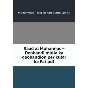 per kufar ka Fat.pdf Muhammad Tariq Hanafi Sunni Lahori Books