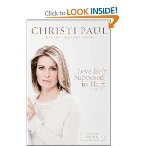 Supposed to Hurt (9781414367378): Christi Paul, Sanjay Gupta: Books