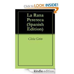 La Rana Perereca (Spanish Edition) Clelia Grim  Kindle