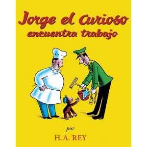 Jorge El Curioso Encuentra Trabajo (Curious George Takes A