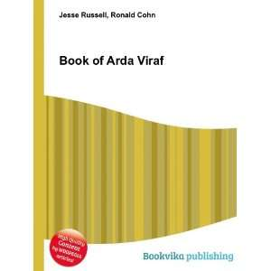 Book of Arda Viraf Ronald Cohn Jesse Russell Books