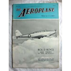 The AEROPLANE April 1, 1936 Rolls Royce Aero Engines: C.G. Grey: Books