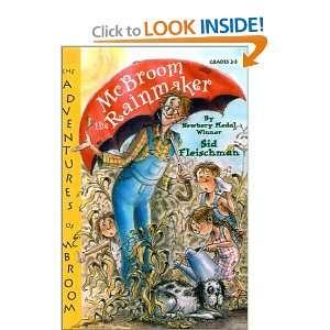 McBroom the Rainmaker (Adventures of McBroom): Sid Fleischman, Amy