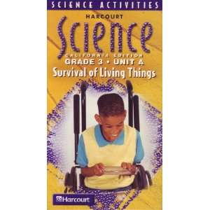Harcourt Science  Survival of Living Things   California
