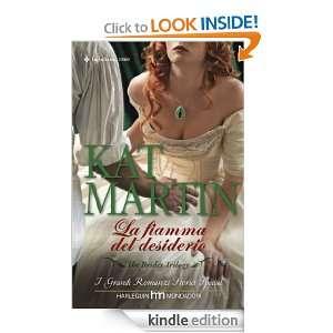La fiamma del desiderio (Italian Edition) Kat Martin
