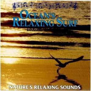 Natures Relaxing Sounds Oceans Relaxing Surf Music