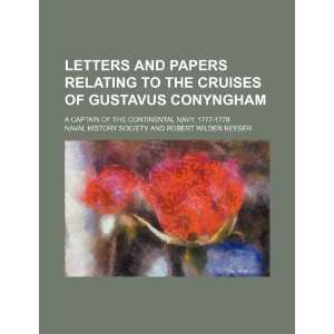 Letters and Papers Relating to the Cruises of Gustavus