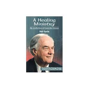 A Healing Ministry   My Recollections of Canon Jim Glennon