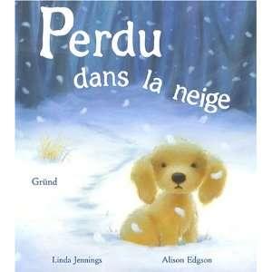 Perdu dans la neige (9782700022988) Linda Jennings Books