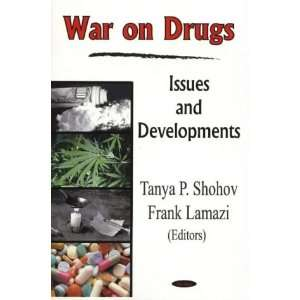 And Developments (9781594540530): Tanya P. Shohov, Frank Lamazi: Books