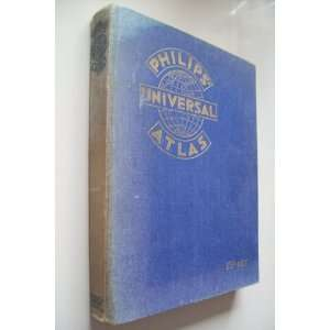 PHILIPS UNIVERSAL ATLAS GEORGE (EDITOR) PHILIP Books
