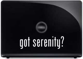 got serenity? Vinyl Decal Firefly Window Sticker PARODY