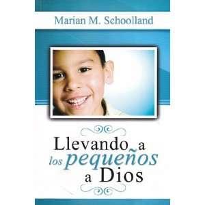 Llevando a los Pequeños a Dios (9781928980414): Books