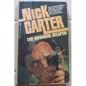 The Nowhere Weapon Nick Carter Killmaster Books