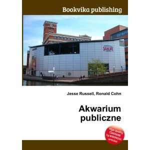 Akwarium publiczne Ronald Cohn Jesse Russell Books