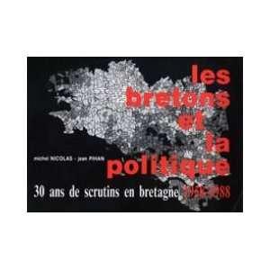 de scrutins en Bretagne  1958  1988 (9782868220226): Michel Nicolas