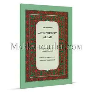 The Prophets Appointed By Allah (9789960792149) umm muhammad Books