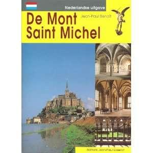 mont saint michel en neerlandais (9782877470865): J P
