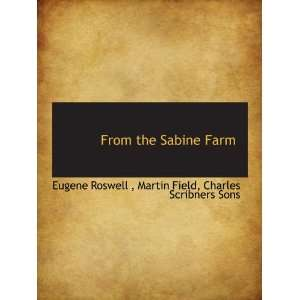 ) Charles Scribners Sons, Eugene Roswell, Martin Field Books
