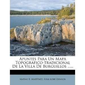 Apuntes Para Un Mapa Topográfico tradicional De La Villa