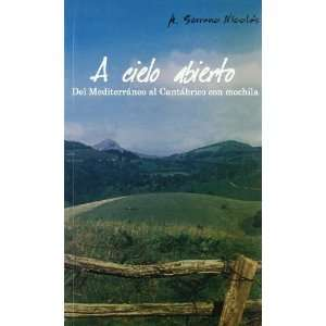 abierto. Del mediterraneo al cantabrico con mochila (Spanish Edition
