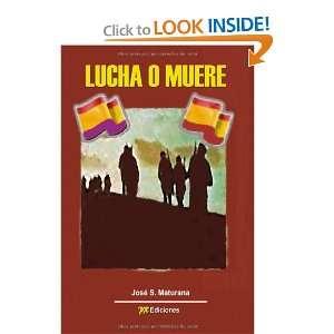 muere (Spanish Edition) (9788415092629) José S. Maturana Books