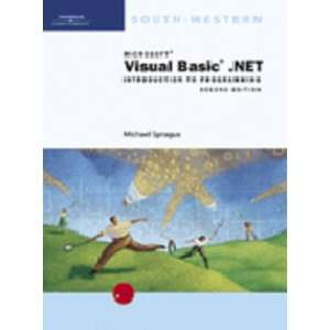 Visual Basic.NET Introduction To Programming (9780619034597) Michael