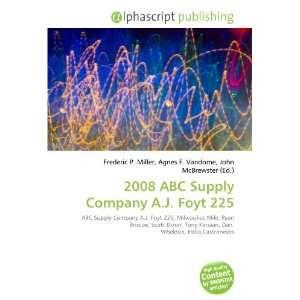 2008 ABC Supply Company A.J. Foyt 225 (9786132780812