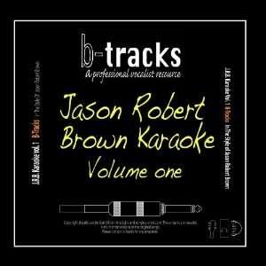 Songs of Jason Robert Brown Volume 1 B Tracks Music