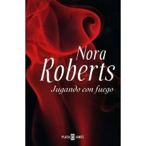 Jugando Con Fuego (9788401336034) Nora Robers Books