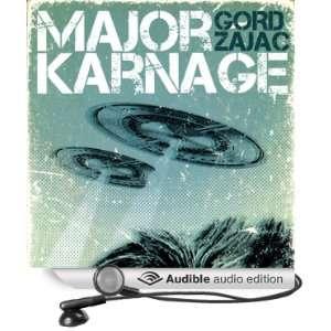 Major Karnage (Audible Audio Edition): Gord Zajac, Fleet