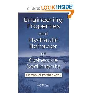 Engineering Properties and Hydraulic Behavior of Cohesive Sediments