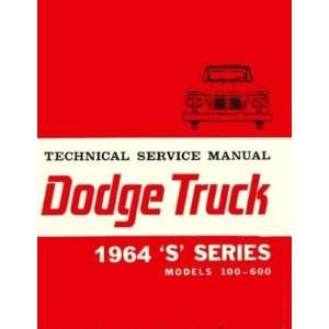 1964 Dodge Truck Factory Shop Service Manual Chrysler Corp.s Books