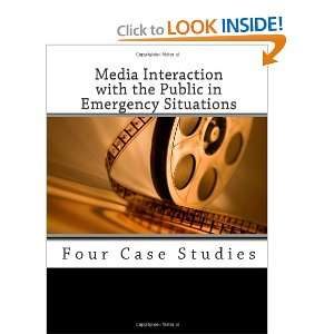 Media Interaction with the Public in Emergency Situations