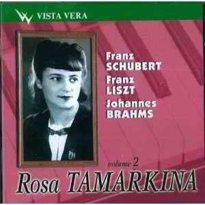 Liszt, Brahms Tamarkina Roza, Liszt Franz, Brahms Johannes Schubert