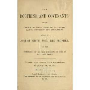 The Doctrine And Covenants, Of The Church Of Jesus Christ