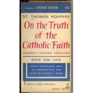 Thomas Aquinas. Translated with an introduction by Anton C. Pegis