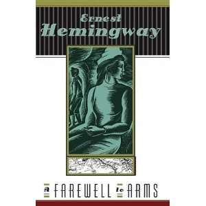 A Farewell to Arms (9780812452945) Ernest Hemingway