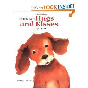 Hugs and Kisses (9780735814844) Christophe Loupi, Eve