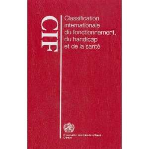 de la santé (CIF) (9789242545425) World Health Organization Books