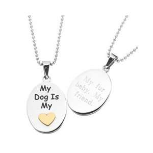 My Dog Is My Heart Two Tone Stainless Steel Pendant (3 Lines) pendants