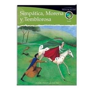 Vistas del mundo Simpática, Morena y Temblorosa, Fiction