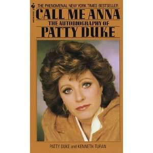 Call Me Anna The Autobiography of Patty Duke, Duke