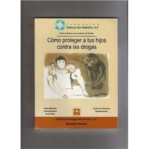 Kids Against Drugs/Practical Guide for Parents) Kena Moreno Books