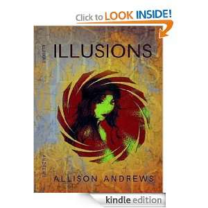 Illusions: Allison Andrews:  Kindle Store