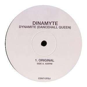 DINAMYTE / DYNAMITE (DANCEHALL QUEEN) DINAMYTE Music